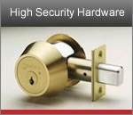 High Security Hardware