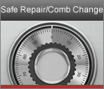 Safe Repair/ Comb Change